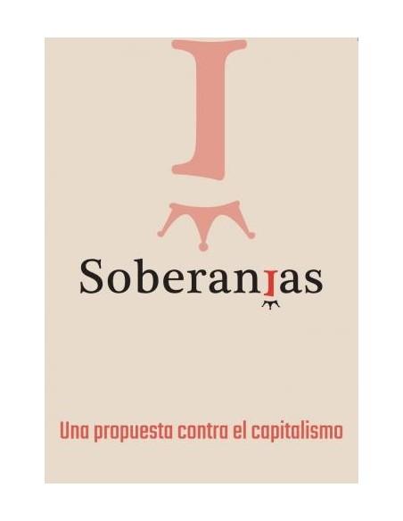 Soberanías. Una propuesta contra el capitalismo