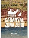 Cabanyal zona zero, cròniques de la resistència (1998-2018)