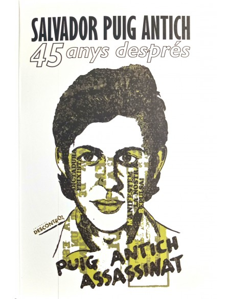 Salvador Puig Antich: 45 anys després