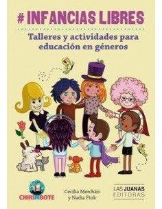 Infancias Libres. Talleres y actividades para educación en géneros
