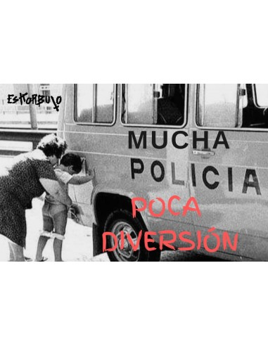 Pegatina: Mucha policia poca diversión