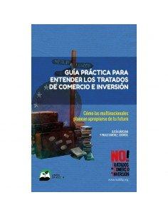 Guía práctica para entender los tratados de comercio e inversión