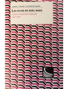 Las hijas de Karl Marx: correspondencia familiar (1866-1898)