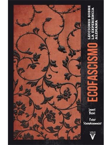 """Ecofascismo """"Lecciones sobre la experiencia Alemana"""""""