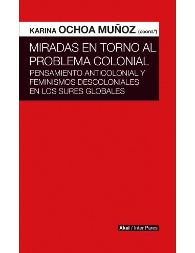 Miradas en torno al problema colonial