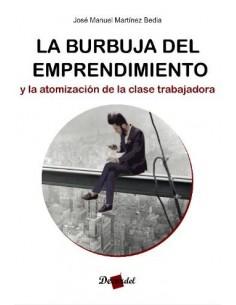 La burbuja del emprendimiento y la atomización de la clase trabajadora