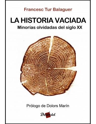 La historia vaciada. Minorías olvidadas del siglo XX