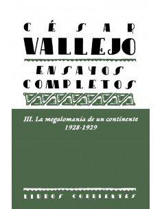 Ensayos completos III La megalomanía de un continente 1928-1929