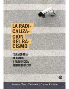 La radicalización del racismo. Islamofobia de estado y prevención antiterrorista