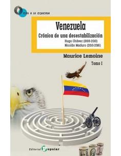 Venezuela Crónica de una desestabilización