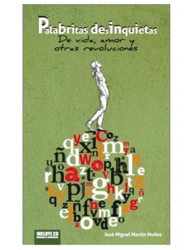 Palabritas desinquietas - Poesía y Revolución