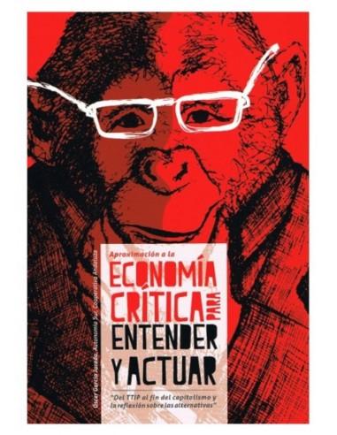 Aproximación a la economía crítica para entender y actuar