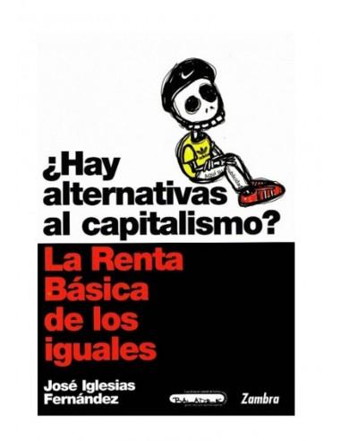 Hay alternativas al capitalismo: La Renta Básica de las Iguales