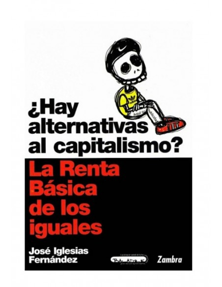 ¿Hay alternativas al capitalismo? La Renta Básica de las Iguales