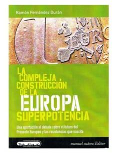 La compleja construcción de la Europa superpotencia