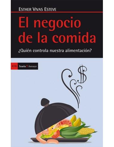 El negocio de la comida - Esther Vivas