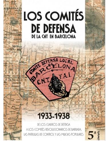 Los Comités de Defensa de la CNT 1933-1938