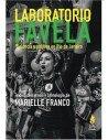 Laboratorio Favela. Violencia y política en Río de Janeiro