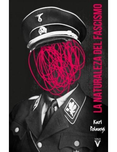 La naturaleza del fascismo