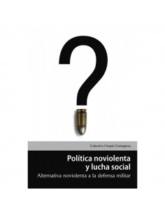 Política noviolenta y lucha social