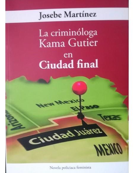 La criminóloga Kama Gutier en Ciudad final