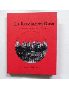 La revolución Rusa. Una interpretación crítica y libertaria