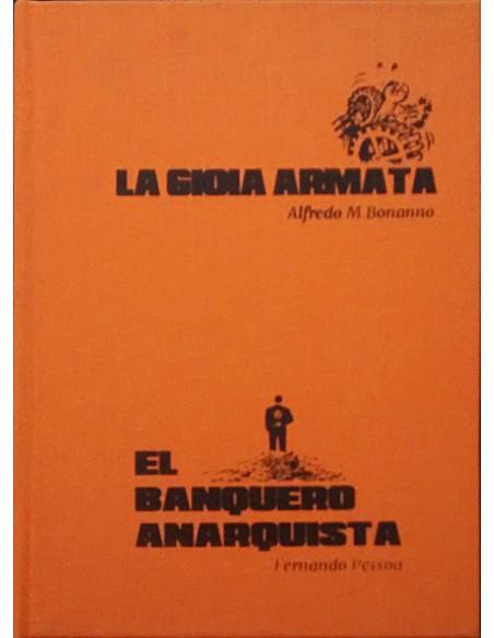 La Gioia Armata | El Banquero Anarquista