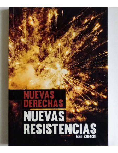 Nuevas derechas. Nuevas resistencias