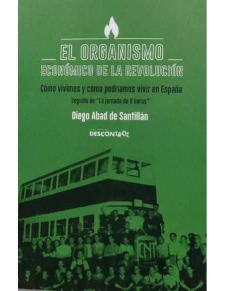 El organismo económico de la revolución