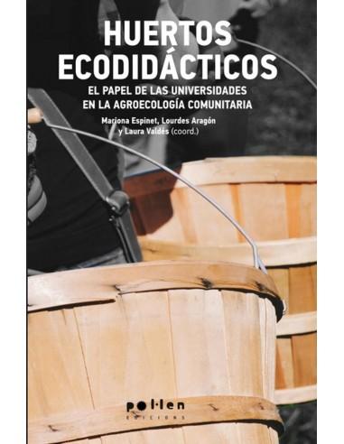 Huertos ecodidácticos. El papel de las universidades en la agroecología comunitaria