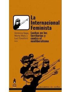 La internacional feminista . Luchas en los territorios y contra el neoliberalismo.