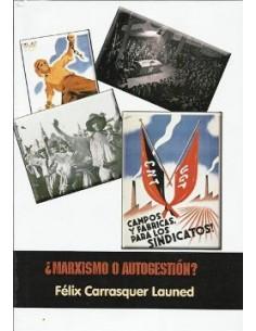 ¿Marxismo o autogestión?
