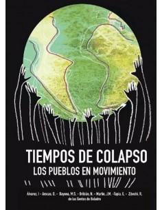 Tiempos de Colapso. Los pueblos en movimiento