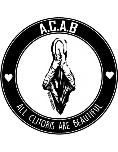 Pegatina All Clitoris Are Beautiful (A.C.A.B.)