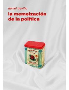La memeización de la política