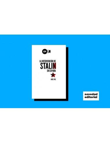 La intervención de Stalin en España