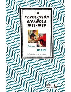 La revolución Española 1931-1939