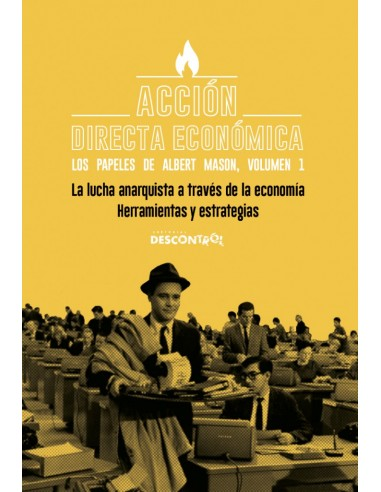 La lucha anarquista a través de la economía. Herramientas y estrategias