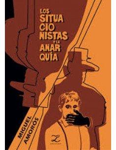 Los situacionistas y la anarquía