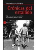 Crónicas del estallido - Viaje a los movimientos sociales que cambiaron América Latina