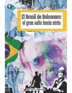 El Brasil de Bolsonaro: el gran salto hacia atrás
