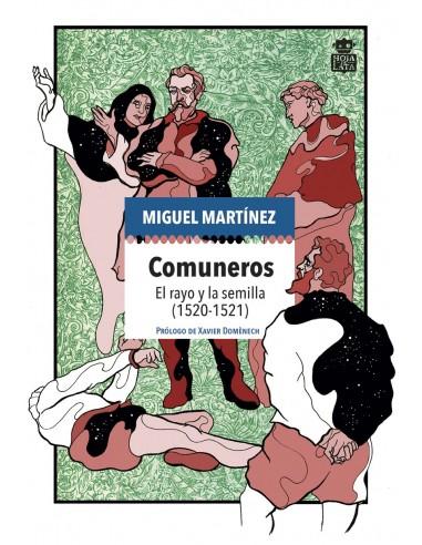 Comuneros. El rayo y la semilla (1520-1521)