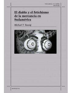 El diablo y el fetichismo de mercancía en Sudamérica