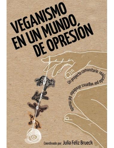 Veganismo en un mundo de opresión