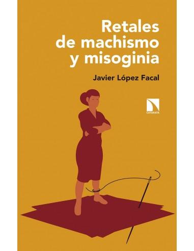 Retales de machismo y misoginia