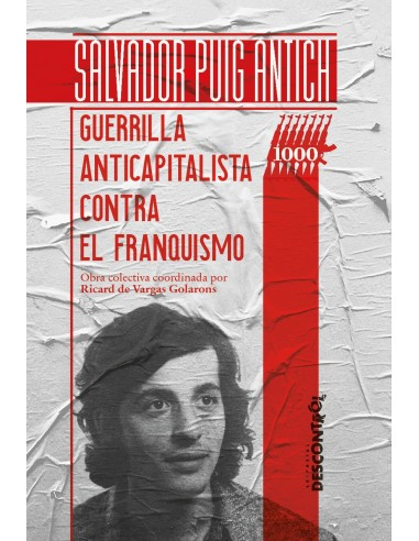 Salvador Puig Antich – Guerrilla...