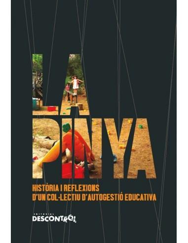 La Pinya. Història i reflexions d'un...
