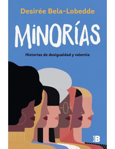 Mínorias - Historias de desigualdad y...