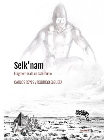 Selk'nam Fragmentos de un exterminio