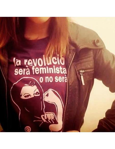 Camiseta La Revolució será feminista o no será